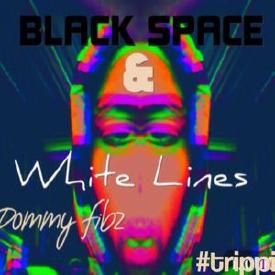 dommy fibz black space white lines uploaded on mar 3 2015 producer 2 ...