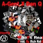 Don Q - A-Gent X Don Q What's Real(Prod. By Rich Kidd) Cover Art