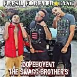 DopeBoyent - Swagg Brothers Cover Art