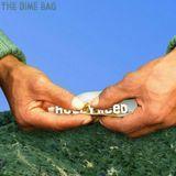 Dotgotit.com - The Dime Bag: Week 2 Cover Art