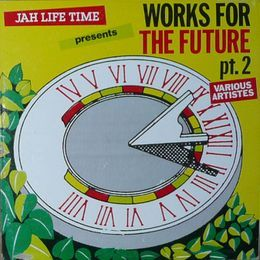 DreamS Promo - Jah Life Time - Works For The Future Pt. 2 - Real Rock Riddim Cover Art