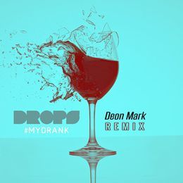 Drops - My Drank (Deon Mark Mix) Cover Art