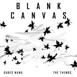 Dubes Manu & The Thembs - Blank Canvas Cover Art