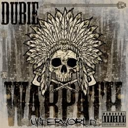 Dubie Warpath Underworld