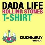 Dada Life - Rolling Stones T-Shirt (DUDEnGUY Remix)