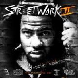 DurrtyBoyzstl - StreetWork The Mixtape Vol.2 by DJ ASC Hosted By Peetey Weestro Cover Art