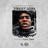 DurrtyBoyzstl - Street Work 3 Hosted By Rail Durrty Featuring Yung Dark Cover Art