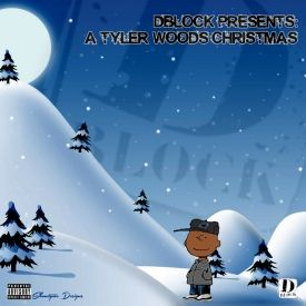 DYMEndzInc - D-Block Presents: A Tyler Woods Christmas  Cover Art
