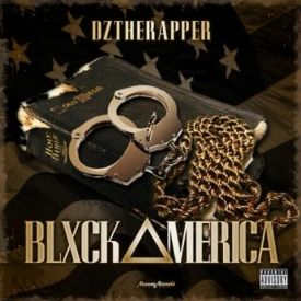 Dztherapper - Blxckamerica Cover Art