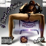 Edmund DaGeneral -  I Need A Quickie - Volume 3 Cover Art