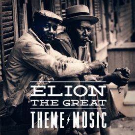 Elion The Great - Theme Music Cover Art