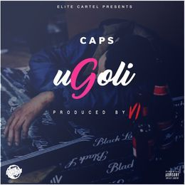 Elite Catel SA - uGoli (Produced By VI Bittz) CDQ Cover Art