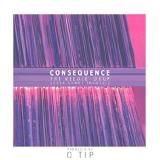 Consequence - The Needle Drop (Here Comes Trouble)