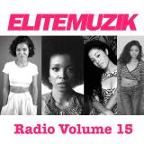 Elite Muzik - Elite Muzik Radio Volume 15