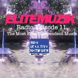 Elite Muzik - Elite Muzik Radio EP 11 Cover Art