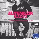 Elite Muzik - Elite Muzik Radio Episode 1 presented by Elite Muzik Cover Art