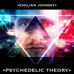 EMILIAN JOHNNY ✪ - PSYCHEDELIC THEORY [PART 01] Cover Art