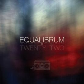 Equalibrum - Twenty Two (beat tape)