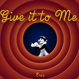 Eris - Give It To Me Cover Art