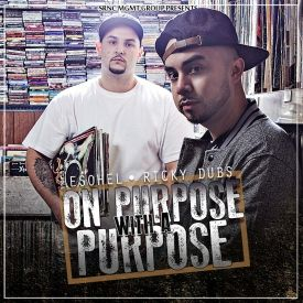 Esohel x Ricky Dubs - On Purpose With A Purpose Cover Art