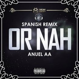 evercfm - Or Nah (Spanish Remix) Cover Art