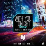 evercfm - With You Tonight (Hasta El Amanecer RMX) Cover Art