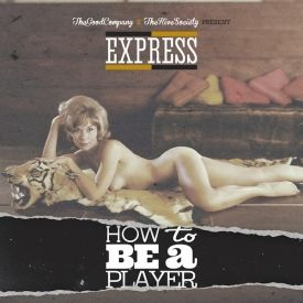 EXPRESS - HOW TO BE A PLAYER EP Cover Art