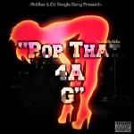 Dj Boogie Bang/Riddles - Pop Dat 4 A G