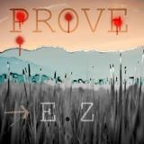 E.Z Man Killa - Prove Cover Art