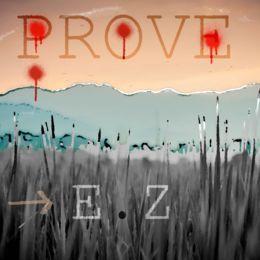 E.Z Man Killa - Prove Cover Art