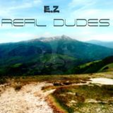 E.Z Man Killa - Real Dudes Cover Art