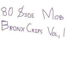 FaidherbeCeus - 80 $ide Mob Bronx Crips Vol.1 Cover Art