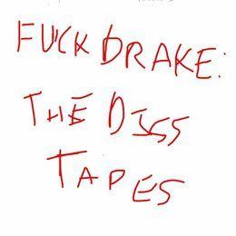 FaidherbeCeus - FUCK DRAKE: THE DISS TAPES Cover Art