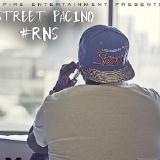 Street Pacino - RNS