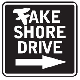 Fake Shore Drive