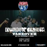 Doughboyz Cashout - Shade 45 Takeover by Doughboy Fresh