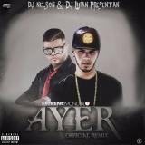 Anuel AA Ft. Farruko - Ayer (Official Remix)