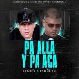 Farruko - Pa Alla y Pa Aca Cover Art