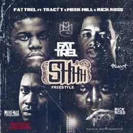 Fashionably-Early - Shh (Remix) (Ft. Tracy T, Meek Mill, & Rick Ross) Cover Art