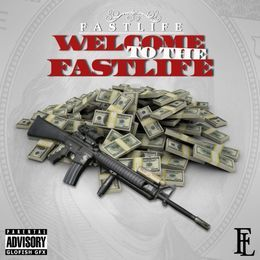 Fastlife Rico - WELCOME TO THE FA$TLIFE Cover Art