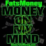 Fats Money - Money On My Mind Cover Art