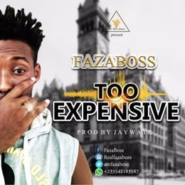Fazaboss - TOO EXPENSIVE Cover Art