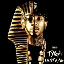 """Tyga - """"Last King The Mixtape """" - Download   Added by FDM ..."""