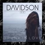 Feel the Vibe - Drunk In Love (Davidson Remix) Cover Art