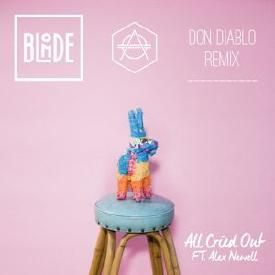 Blonde feat. Alex Newell - All Cried Out (Don Diablo Remix) [2015]