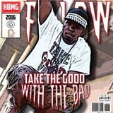 F.Low - Take The Good With The Bad Cover Art