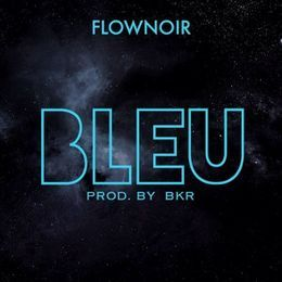 Flownoir - Flownoir - Bleu Cover Art