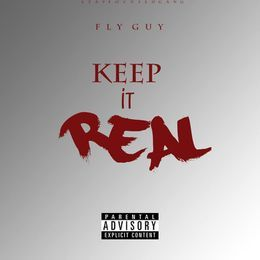 FlyGuyOnThaTrack - Keep It Real Cover Art