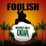 Foolish Proxy - Beverly Hills Doja Mixtape  Cover Art