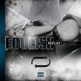Foolish Proxy - Replay Cover Art